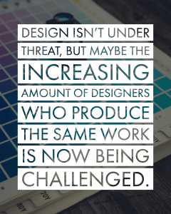 Design isn't inder threat.
