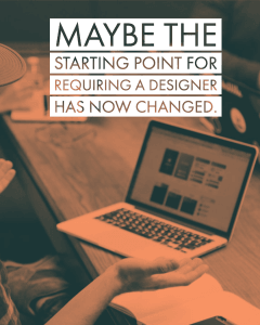 the Starting point for requiring a designer has changed